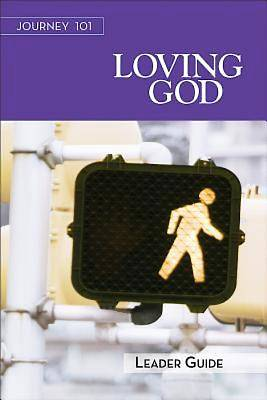 Picture of Journey 101: Loving God Leader Guide - eBook [ePub]