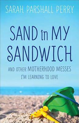 Sand in My Sandwich [ePub Ebook]
