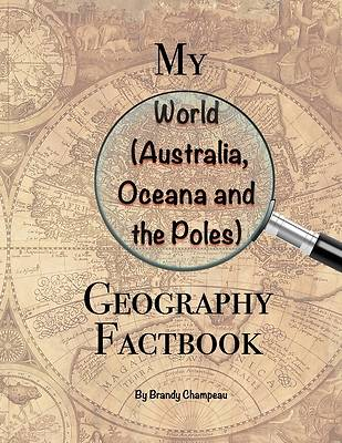 Picture of My World (Australia, Oceana and the Poles) Geography Factbook