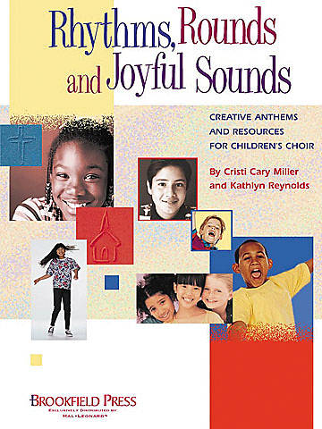 Rhythms, Rounds, and Joyful Sounds Directors Manual