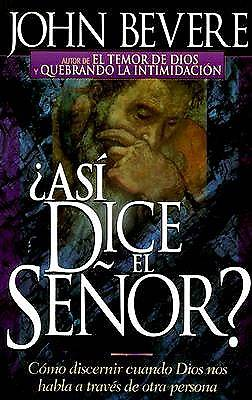 Asi Dice el Senor? / Thus Saith the Lord?