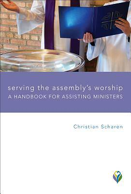 Serving the Assemblys Worship