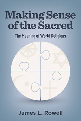 Picture of Making Sense of the Sacred