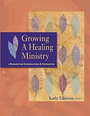 Picture of Growing a Healing Ministry