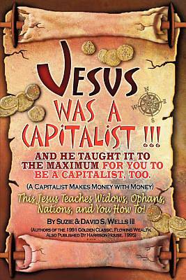Picture of Jesus Was a Capitalist
