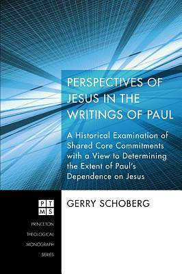 Picture of Perspectives of Jesus in the Writings of Paul