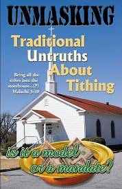 Unmasking Traditional Untruths about Tithing