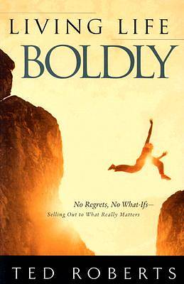 Picture of Living Life Boldly