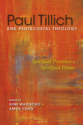 Picture of Paul Tillich and Pentecostal Theology