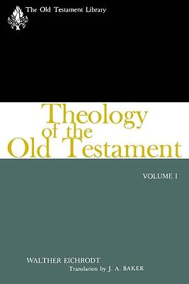Theology of the Old Testament, Volume I