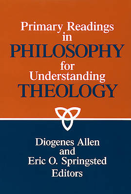 Picture of Primary Readings in Philosophy for Understanding Theology