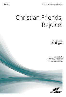 Christian Friends, Rejoice!
