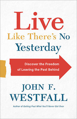 Picture of Live Like There's No Yesterday