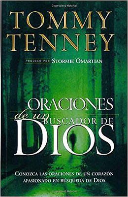 Oraciones de Un Buscador de Dios = Prayers of a God Chaser