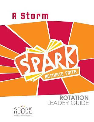 Spark Rotation A Storm Leader Guide
