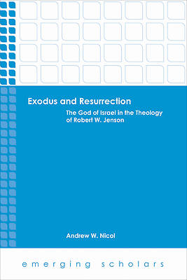 Exodus and Resurrection