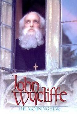 John Wycliffe - The Morningstar DVD