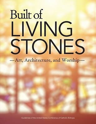Built of Living Stones