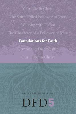 Design for Discipleship Bible Studies - Foundations for Faith