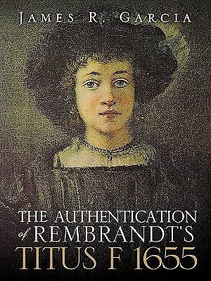 Picture of The Authentication of Rembrandt's Titus F 1655