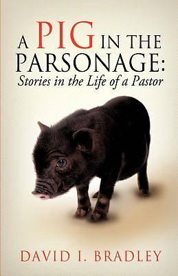 Picture of A Pig in the Parsonage