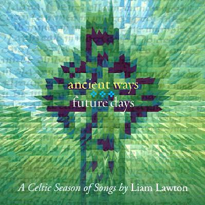 Ancient Ways, Future Days CD