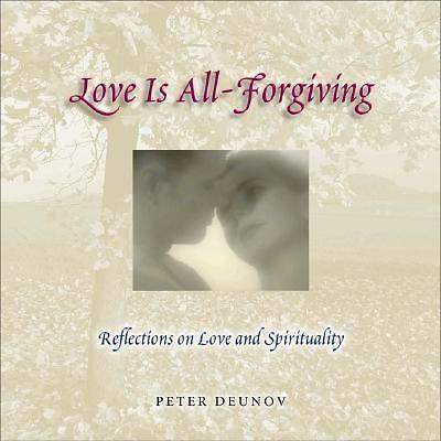 Picture of Love Is All-Forgiving