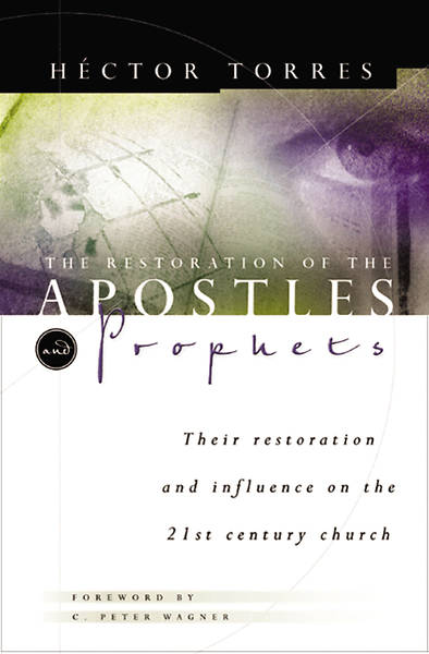 The Restoration of the Apostles & Prophets