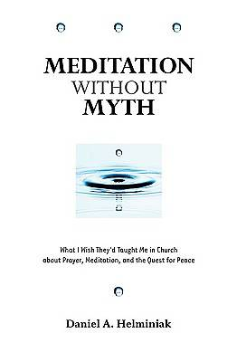 Meditation Without Myth