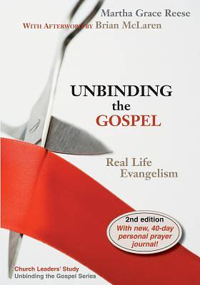 Unbinding the Gospel Second Edition
