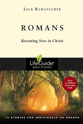 LifeGuide Bible Study - Romans