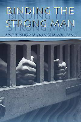 Picture of Binding the Strong Man