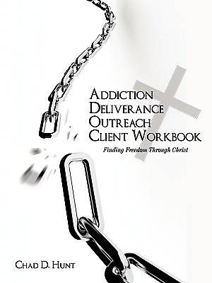 Addiction Deliverance Outreach Client Workbook