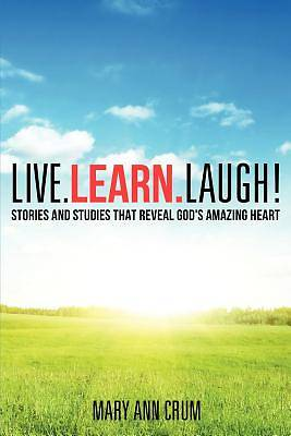 Live. Learn. Laugh!