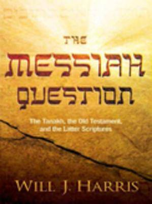 The Messiah Question [ePub Ebook]