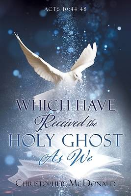 Picture of Which Have Received The Holy Ghost As We