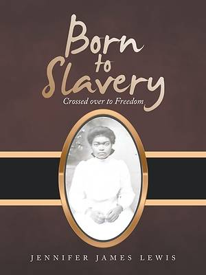 Picture of Born to Slavery