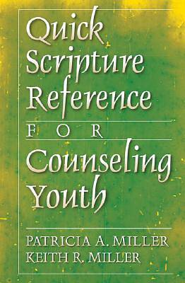 Quick Scripture Reference for Counseling Youth
