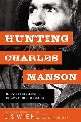 Picture of Hunting Charles Manson