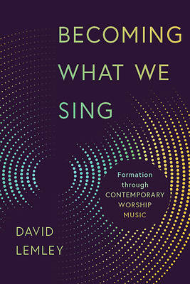 Picture of Becoming What We Sing