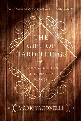 Picture of The Gift of Hard Things