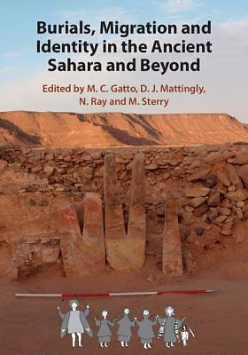 Picture of Burials, Migration and Identity in the Ancient Sahara and Beyond