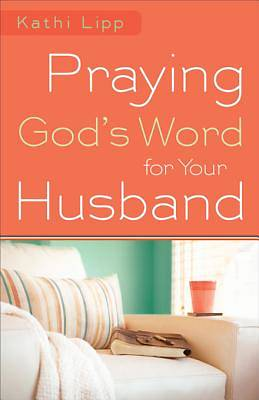 Praying Gods Word for Your Husband [ePub Ebook]