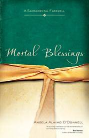 Mortal Blessings