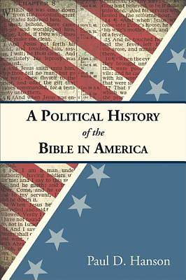 A Political History of the Bible in America [ePub Ebook]
