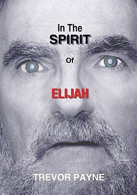 Picture of In the Spirit of Elijah