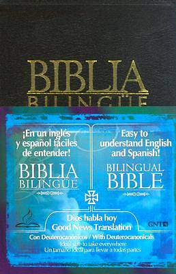 Dios Hablo Hoy/Version Popular, Good News Translation Spanish-English Bilingual Bible