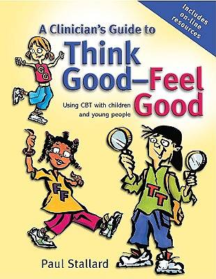 Picture of A Clinician's Guide to Think Good-Feel Good