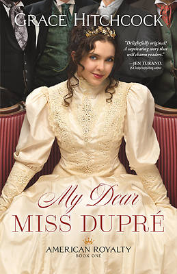 Picture of My Dear Miss Dupré