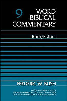 Word Biblical Commentary - Ruth and Esther